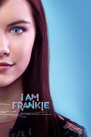I Am Frankie streaming sur zone telechargement