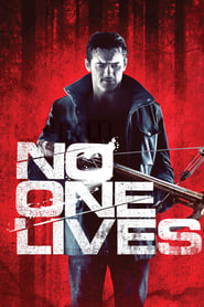 No One Lives streaming sur filmcomplet
