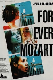 For ever Mozart streaming sur libertyvf