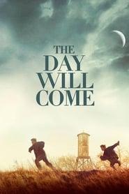 Der kommer en dag / The Day Will Come