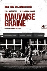 Mauvaise graine streaming sur libertyvf