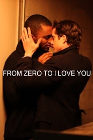 From Zero to I Love You streaming sur zone telechargement