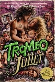 Film Tromeo & Juliet streaming VF complet