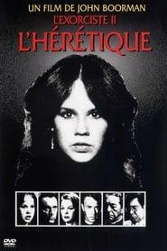Film L'Exorciste 2 : L'Hérétique streaming VF complet