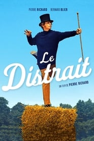 Film Le distrait streaming VF complet