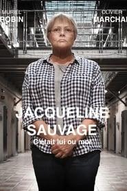 voir film Jacqueline Sauvage: C'était lui ou moi streaming