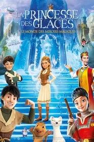 La princesse des glaces, le monde des miroirs magiques sur extremedown