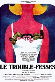 Film Le trouble-fesses streaming VF complet