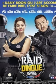 RAID Dingue streaming sur filmcomplet