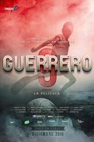 Guerrero: La película (2016)