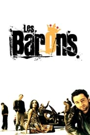 Film Les Barons streaming VF complet