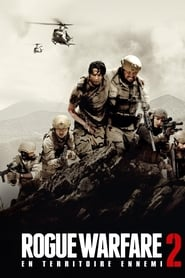 Rogue Warfare 2 En territoire ennemi streaming sur libertyvf