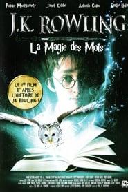 JK Rowling - la magie des mots streaming sur libertyvf
