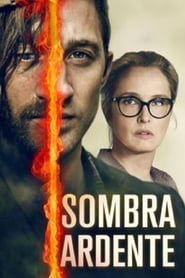 Sombra Ardente (2018) Assistir Online
