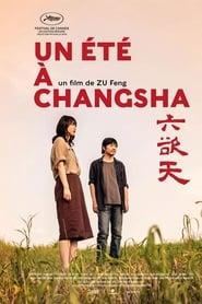 Un été à Changsha streaming sur zone telechargement