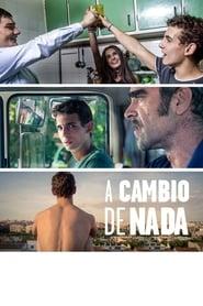 A Cambio de Nada (2015)