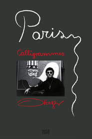 voir film Paris Calligrammes streaming