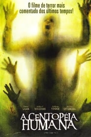 A Centopéia Humana (2009) Assistir Online