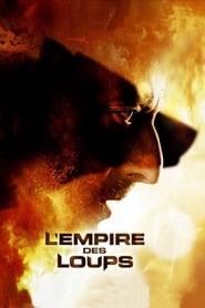 L'Empire des loups streaming sur libertyvf