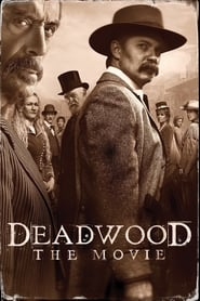 Deadwood : Le film streaming sur zone telechargement