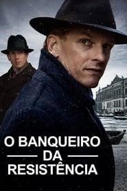 O Banqueiro da Resistência (2018) Assistir Online