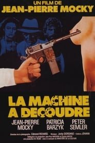 Film La machine à découdre streaming VF complet