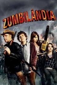 Zumbilândia (2009) Assistir Online