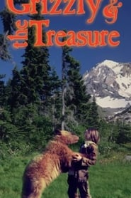 The Grizzly and the Treasure streaming