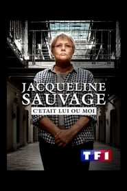 Jacqueline Sauvage: c'était lui ou moi