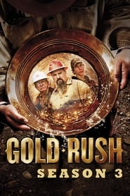 Gold Rush Season 3