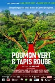 voir film Poumon vert et tapis rouge streaming