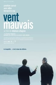 Film Vent mauvais streaming VF complet