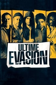 Ultime Evasion streaming français