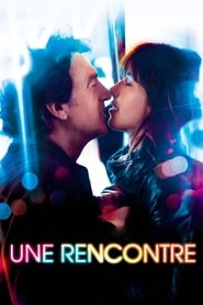 Une Rencontre streaming sur filmcomplet