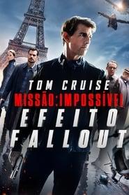 Missão Impossível: Efeito Fallout