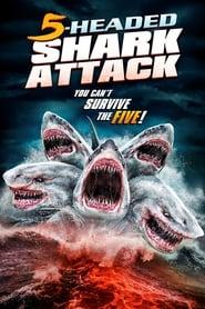 film 5 Headed Shark Attack en streaming
