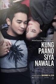 Kung Paano Siya Nawala