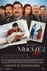 Mucize 2: Aşk streaming sur libertyvf