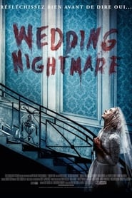 Wedding Nightmare en streaming sur streamcomplet