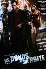Os Donos da Noite (2007) Assistir Online