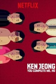 Ken Jeong: You Complete Me, Ho