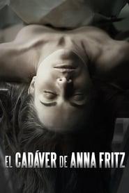 El cadaver de Anna Fritz (2015)