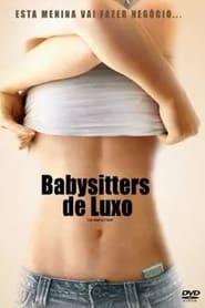 Babysitters de Luxo (2007) Assistir Online