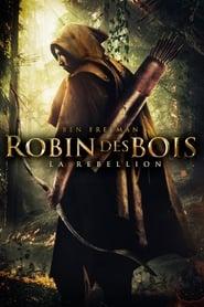 voir film Robin des Bois - La Rébellion streaming