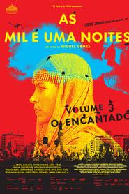 Les mille et une nuits: volume 3, l'enchanté streaming sur filmcomplet