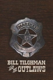 Bill Tilghman and the Outlaws - Legendado