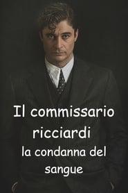 Il commissario Ricciardi - La condanna del sangue
