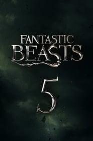 Fantastic Beasts 5