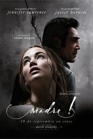 Madre! estreno 2017