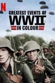 II. Dünya Savaşı'nın En Önemli Olayları (Renkli)